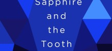 Cheri Reviews The Sapphire and the Tooth by Ellis Avery