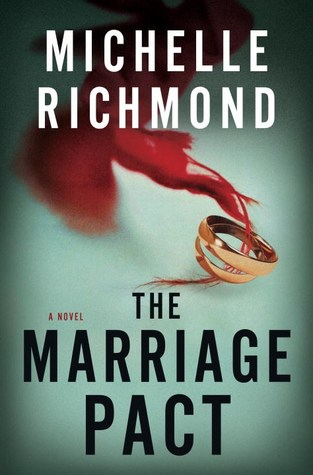 CAB reviews The Marriage Pact by Michelle Richmond