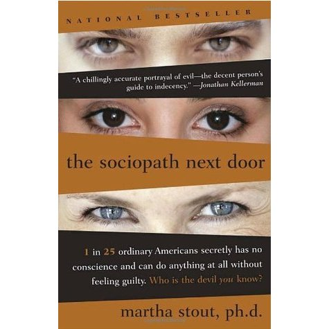 Nikki Reviews The Sociopath Next Door by Martha Stout, PhD